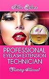 Professional Eyelash Extension Technician Traning Manual