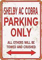2個 8 x 12 CM メタル サイン - シェルビー AC コブラ パーキングのみ メタルプレート レトロ アメリカン ブリキ 看板