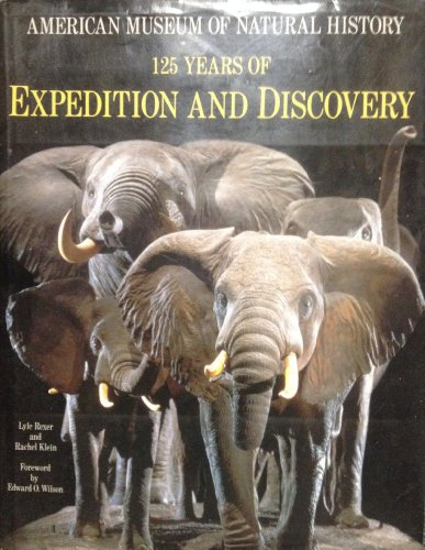 Compare Textbook Prices for American Museum of Natural History: 125 Years of Expedition and Discovery 1st Edition. Edition ISBN 9780810919655 by Lyle Rexer,Rachel Klein,Edward O. Wilson,American Museum of Natural History