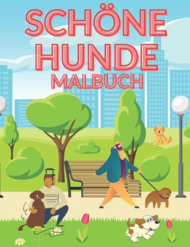 Schöne Hunde Malbuch: Malbuch für Kinder 50 Zeichnungen glücklicher Hund Laufender Hund fröhliche Tiere Anti-Stress-Malbuch tolles Geschenk!