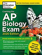 Cracking the AP Biology Exam, 2020 Edition: Practice Tests & Prep for the NEW 2020 Exam (College Test Preparation)