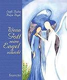 Wenn Gott seine Engel schickt - Steffi Baltes
