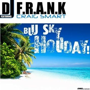 Blu Sky Holiday