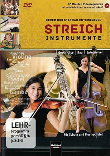 Streichinstrumente DVD: Geschichte - Bau - Spielweise. Für Schule und Musikschule! 90 Minuten Videosequenzen zu über 100 Instrumenten mit ... ... mit Arbeitsblättern zum Ausdrucken!