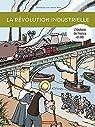 L'histoire de France en BD : La révolution industrielle par Heitz