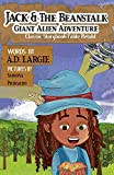Jack and The Beanstalk: Classic Storybook Fable Retold: Giant Alien Adventure (Retold Fairy Tales)