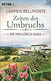 Zeiten des Umbruchs: Die Mallorca-Saga - Roman - (German Edition)