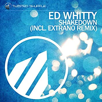 Shakedown (Incl. Extrano Remix)