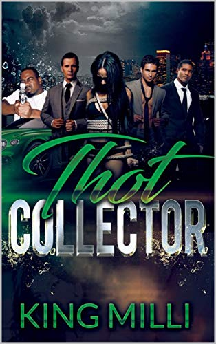 THE THOT COLLECTOR (REVISED)