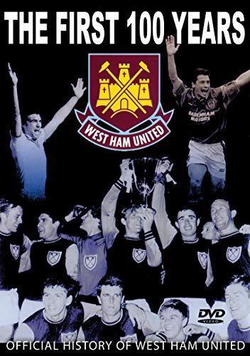 West Ham United - The First 100 Years [DVD]