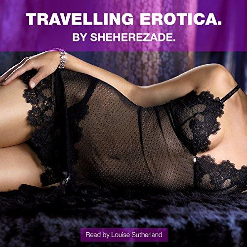 Travelling Erotica audiobook cover art