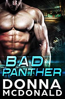Bad Panther (Alien Guardians of Earth Book 1) by [Donna McDonald]