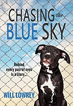 Chasing the Blue Sky by [Will Lowrey]