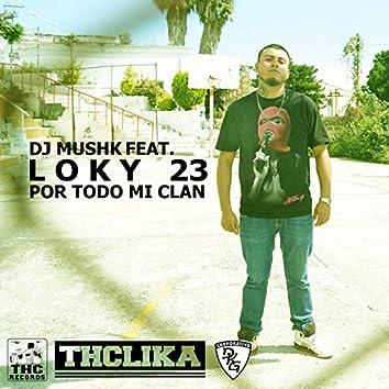 Para Todo Mi Clan (feat. Loky23)