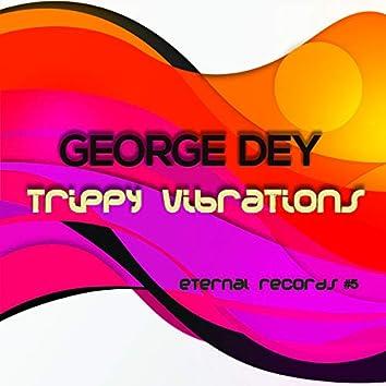 Trippy Vibrations