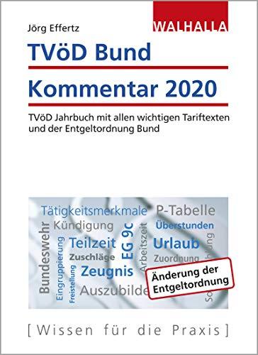TVöD Bund Kommentar 2020: TVöD Jahrbuch mit allen wichtigen Tariftexten und der Entgeltordnung Bund