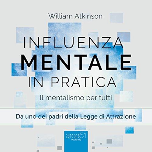 Influenza mentale in pratica  Audiolibri