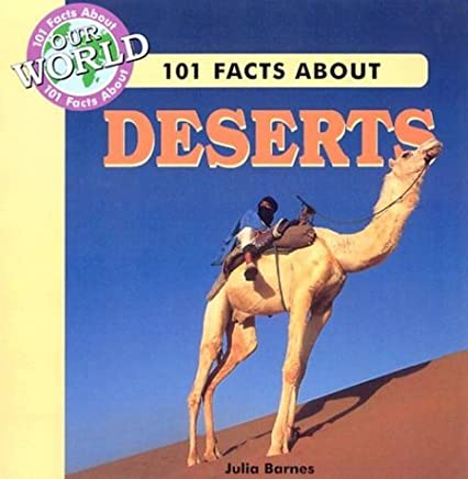 [101 Facts about Deserts] [By: Barnes, Julia] [August, 2004]