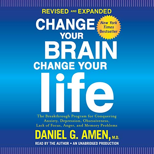 Change Your Brain, Change Your Life (Revised and Expanded)     The Breakthrough Program for Conquering Anxiety, Depression, Obsessiveness, Lack of Focus, Anger, and Memory Problems              By:                                                                                                                                 Daniel G. Amen M.D.                               Narrated by:                                                                                                                                 Daniel G. Amen M.D.                      Length: 16 hrs and 51 mins     475 ratings     Overall 4.4