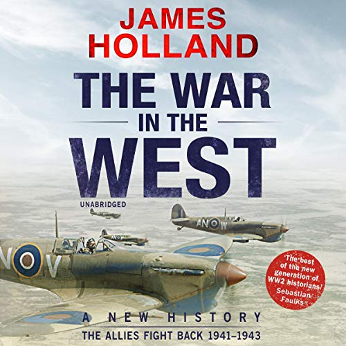 The War in the West: Volume 1     A New History: Germany Ascendant 1939-1941              Autor:                                                                                                                                 James Holland                               Sprecher:                                                                                                                                 Leighton Pugh                      Spieldauer: 26 Std. und 42 Min.     5 Bewertungen     Gesamt 4,6