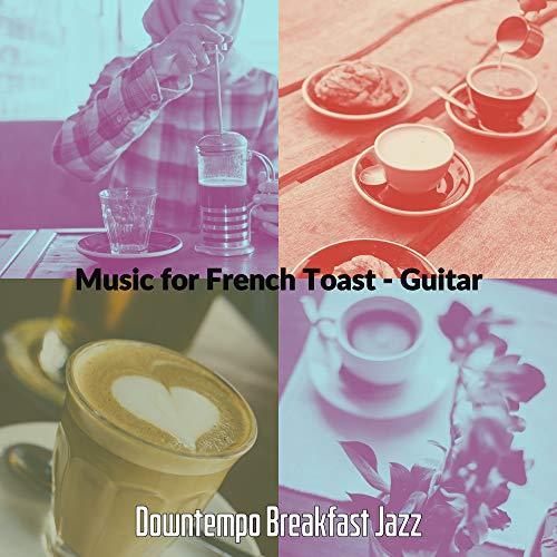 Laid-back French Toast
