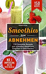 Smoothies zum Abnehmen: Amazon.de: Kindle-Shop: Kindle eBooks: Ratgeber
