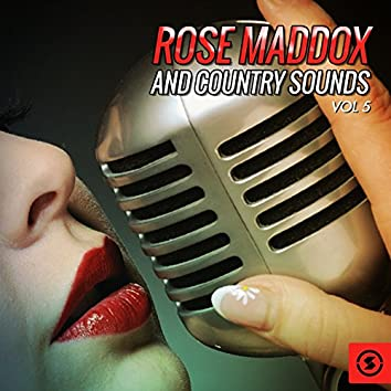 Rose Maddox and Country Sounds, Vol. 5