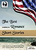 The Best American Romance Short Stories - AUDIO EDITION: American Short Stories for English Learners, Children(Kids) and Young Adults (English Edition)