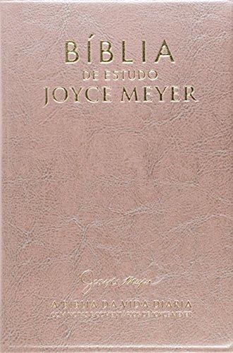 Bíblia de Estudo. A Bíblia da Vida Diária. Com Notas e Comentários de Joyce Meyer. Rosa