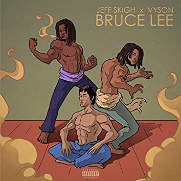 Bruce Lee (feat. Vyson)