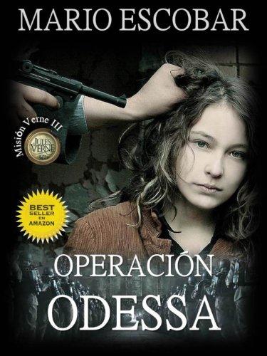 Operación Odessa (Saga Mision Verne nº 3)