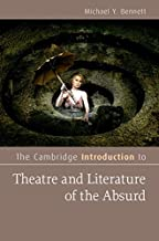 The Cambridge Introduction to Theatre and Literature of the Absurd (Cambridge Introductions to Literature)