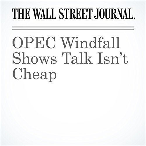 OPEC Windfall Shows Talk Isn't Cheap audiobook cover art