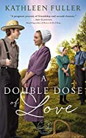 A Double Dose of Love (Amish Mail-order Bride Novel)