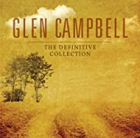 THE DEFINITIVE COLLECTION by Glen Campbell