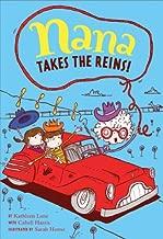 Nana Takes the Reins: Book 2 (Nana's Adventures)