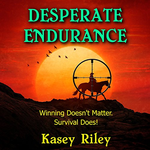 Desperate Endurance audiobook cover art