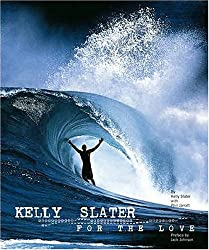 For the Love: Kelly Slater