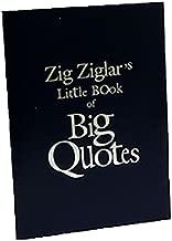 zig ziglar's little book of big quotes