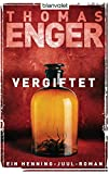 Vergiftet: Ein Henning-Juul-Roman (Henning-Juul-Romane, Band 2)