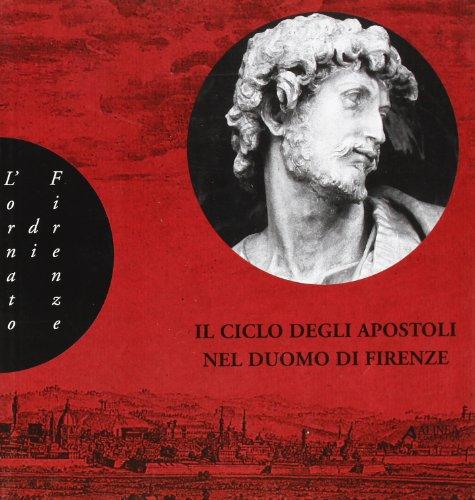 Il Ciclo degli apostoli nel Duomo di Firenze (L'ornato di Firenze)