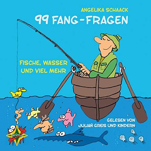 99 Fang-Fragen: Fische, Wasser und viel mehr