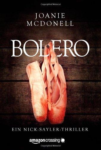 Bolero (Ein Nick-Sayler-Thriller 1) (German Edition)