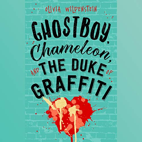 Ghostboy, Chameleon & the Duke of Graffiti audiobook cover art