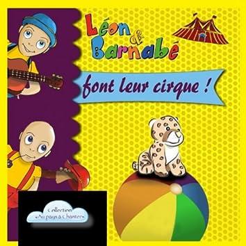 """Léon & Barnabé font leur cirque ! (Collection """"Au pays à chanter"""")"""