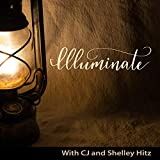 Illuminate: Finding Our Way Through The Light of God€™s Word