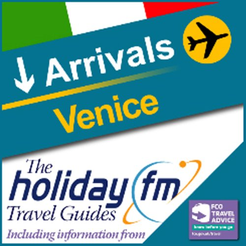 Venice: Holiday FM Travel Guides cover art
