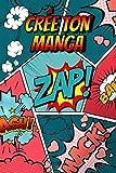Crée Ton Manga:: 110 Planches de Manga Vierges Pour Adultes, adolescents & Enfants | Bande dessinée vierge à compléter .