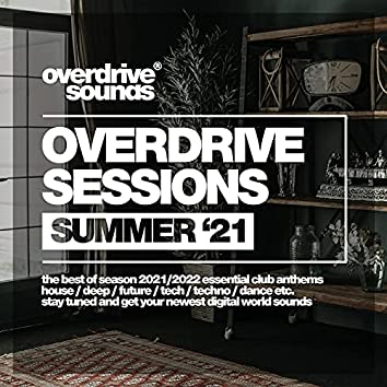 Overdrive Sessions (Summer '21)