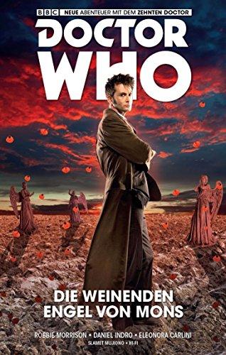 Doctor Who - Der zehnte Doctor: Bd. 2: Die weinenden Engel von Mons